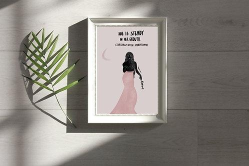 'She is Steady' Print
