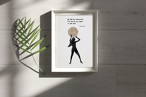 'We are All Connected' Print