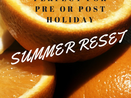 Summer Reset - Post Holiday Bloating Blues