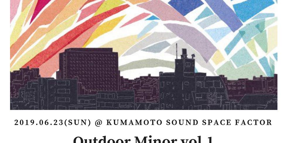 """6月23日 熊本  SOUND SPACE FACTOR『toddle""""Outdoor Minor vol.1""""』"""