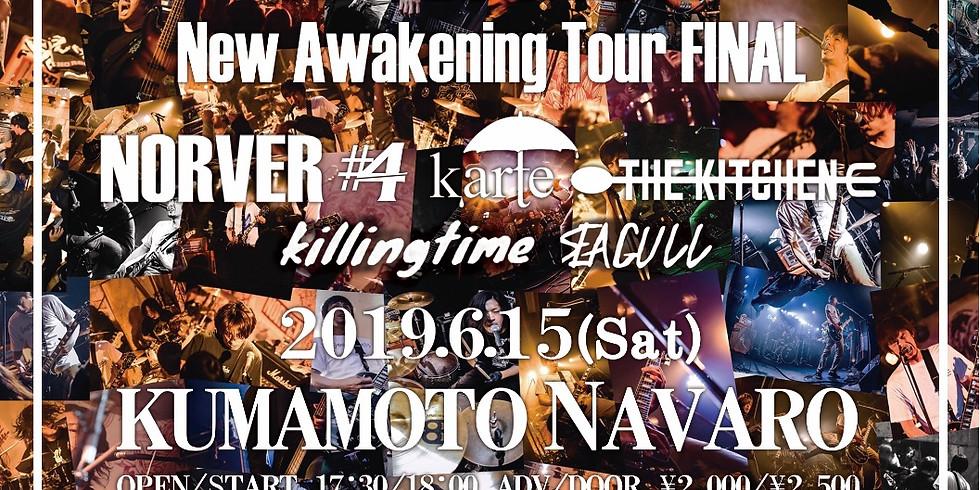 "6月15日 熊本 NAVARO 『NORVER""New Awakening Tour FINAL""』"
