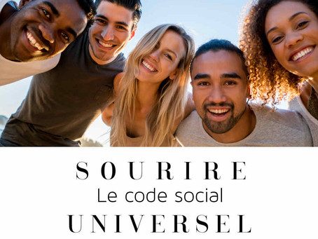 Sourire -le code social universel/ Smile-the universal social code