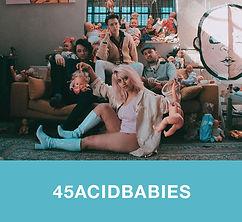 45ACIDBABIES.jpg