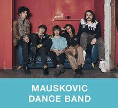 Mauskovic-Dance-Band.jpg