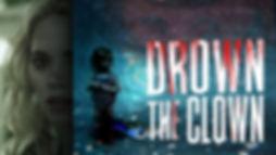 Drown the Clown Movie Trailer
