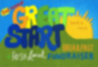 Poster created for our 2nd Annual Great Start Breakfast Fundraiser.