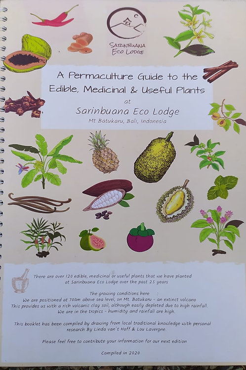 A Permaculture Guide to the Edible, Medicinal & useful plants