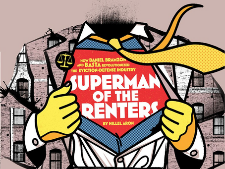 "HOW ""SUPERMAN OF RENTERS"" DANIEL BRAMZON REVOLUTIONIZED L.A.'S EVICTION-DEFENSE INDUSTRY"