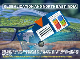 GLOBALIZATION AND NORTH EAST INDIA