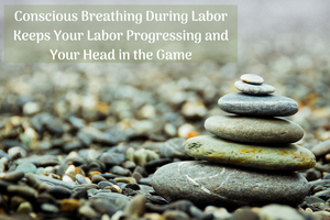 Conscious Breathing During Labor Childbirth Classes Tampa Bay
