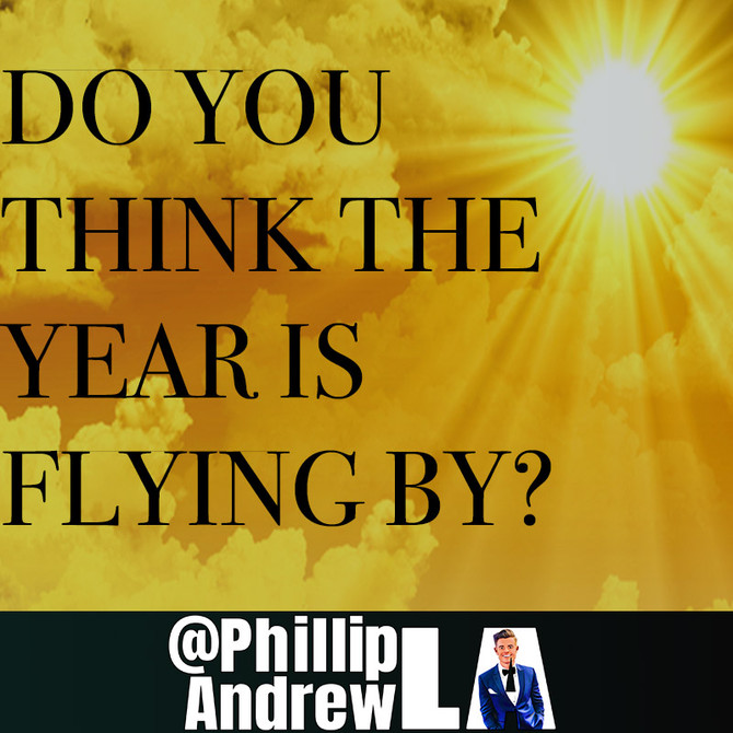 DO YOU THINK THE YEAR IS 'FLYING BY'?