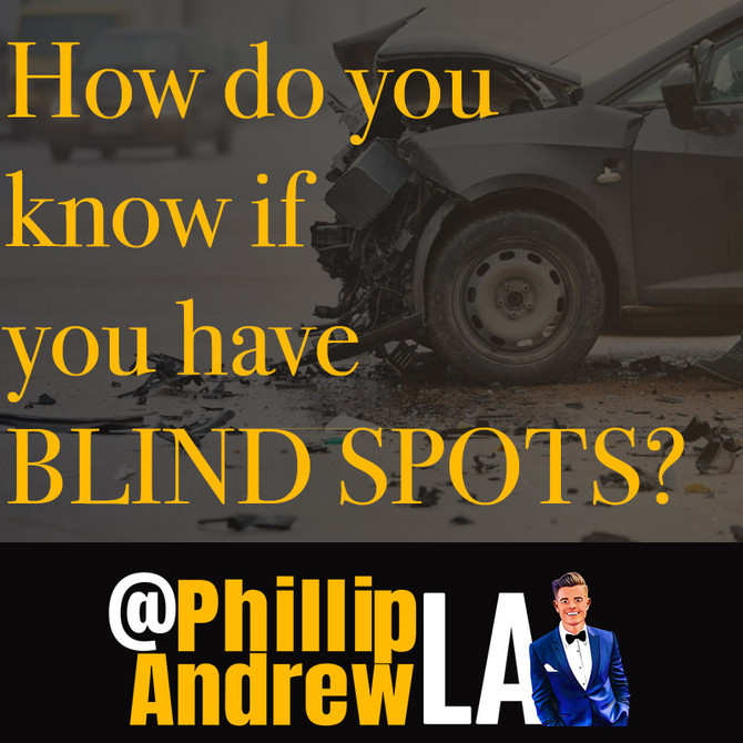 HOW DO YOU KNOW IF YOU HAVE BLIND SPOTS?