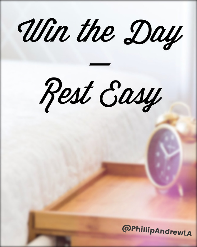 Win the Day — Rest Easy