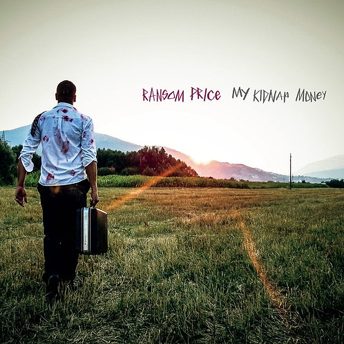 "Ransom Price - ""My Kidnap Money"" - CD"