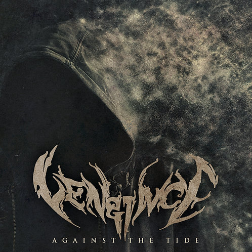 "Vengince - ""Against the Tide"""