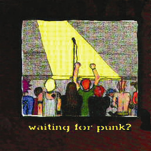 "Various Artists - ""Waiting for Punk?"" - CD"
