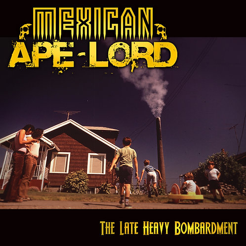 "Mexican Ape-Lord - ""The Late Heavy Bombardment"" CD"