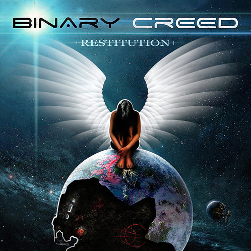 "Binary Creed - ""Restitution"""