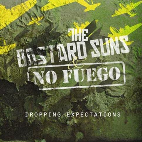 "The Bastard Suns/No Fuego-""Dropping Expectations"""