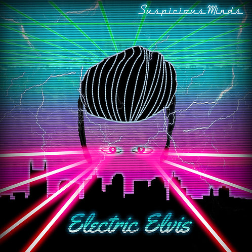 "Suspicious Minds - ""Electric Elvis"" - CD"