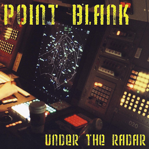 "Point Blank - ""Under the Radar"" - CD"