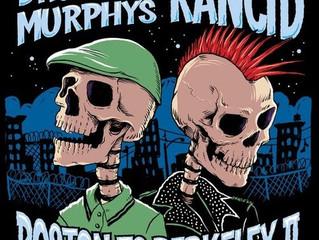 "Dropkick Murphys & RancidCo-Headlining ""Boston To Berkeley II"" U.S. Tour"