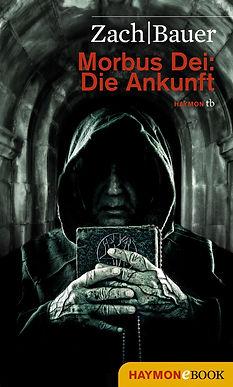 Cover Morbus Dei: Die Ankunft