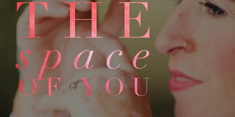 The Space of You