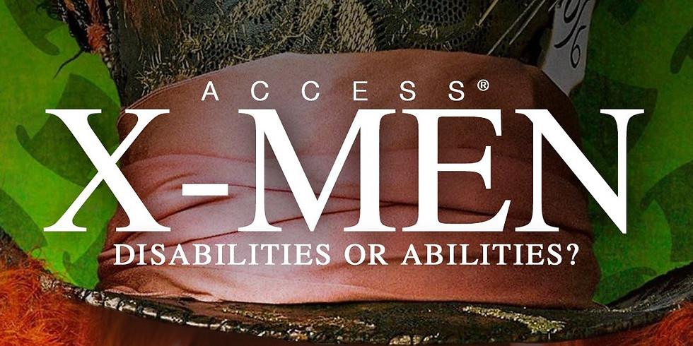ACCESS X-MEN: DISABILITIES OR ABILITIES?  (1)