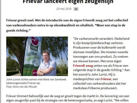 Frievar lanceert eigen zeugenlijn