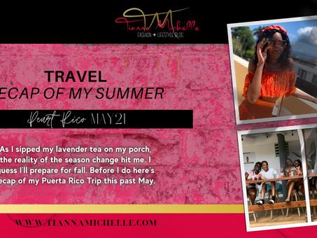 TRAVEL: Recap of My Puerto Rico Trip