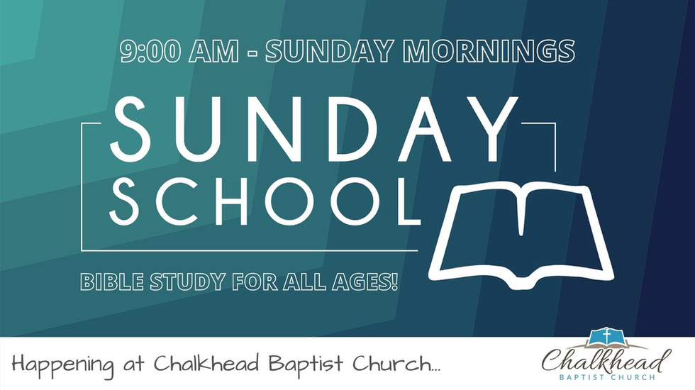 JOIN US FOR SUNDAY SCHOOL