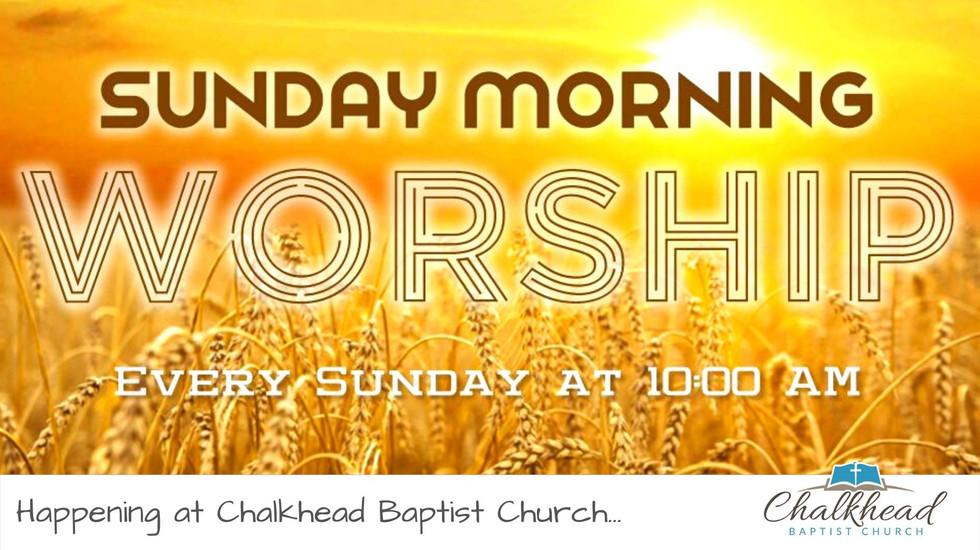 CHALKHEAD MORNING WORSHIP