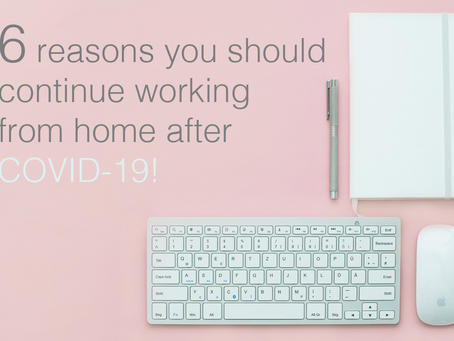 Enjoying Working From Home? Here's Why You Should Continue!