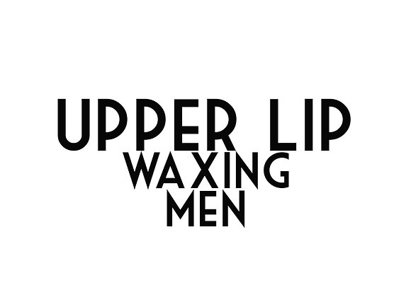 Upper Lip Waxing (Men)