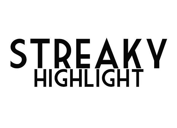 Streaky Highlight