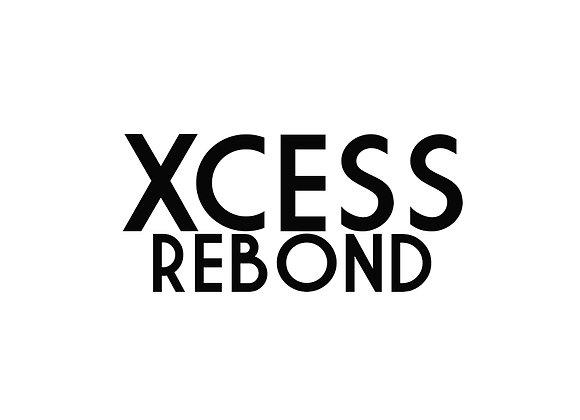XCESS Rebond