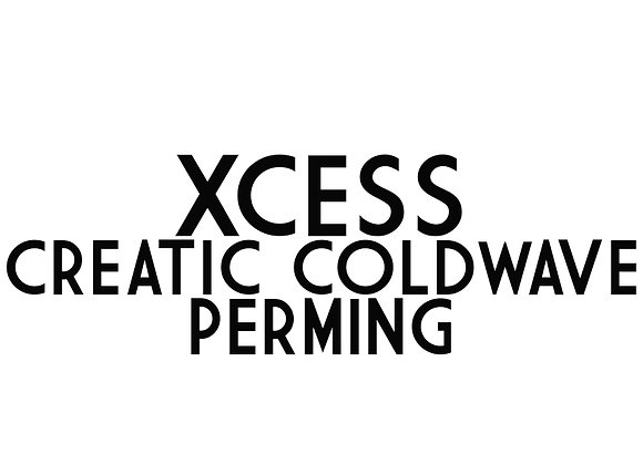 XCESS Creatic Coldwave (Perming)