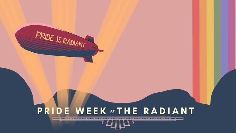 Pride Week Events at The Radiant