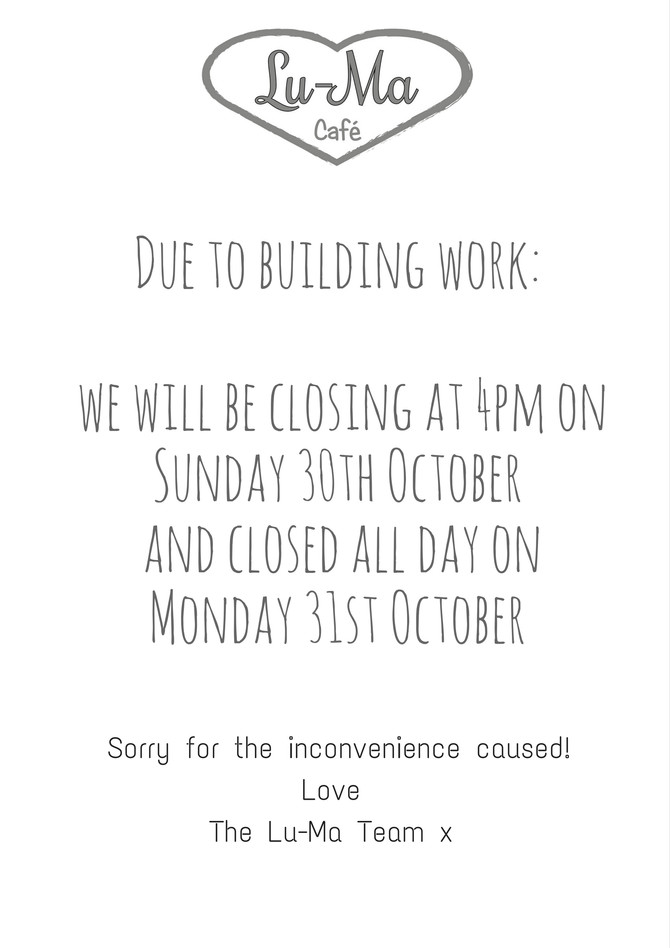 We will be closing at 4pm on Sunday 30th October and all day on Monday 31st October.