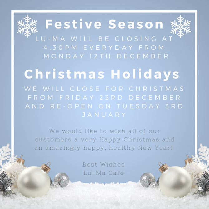 Please note our festive opening hours, starting from today!