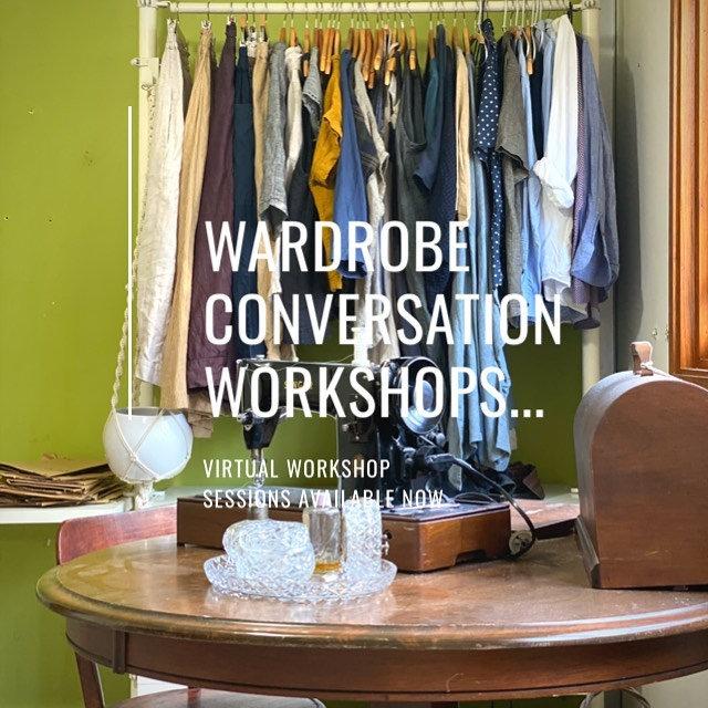 Wardrobe Conversation Workshop - 31 July