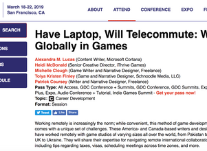 Speaker at GDC 2019: Have Laptop, Will Telecommute: Working Globally in Games