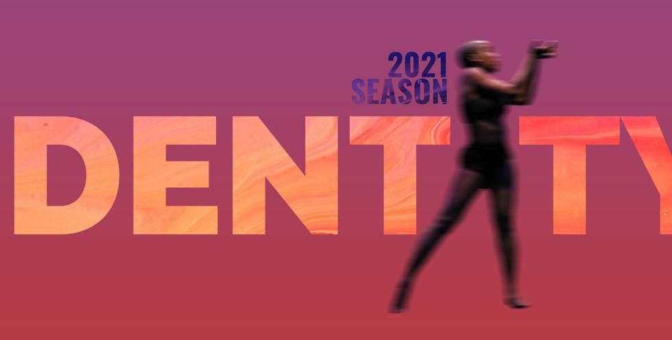 Announcing our 2021 Season!