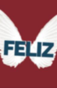 Website Poster -- Feliz.jpg