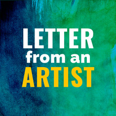 Letter from an Artist: Rod, Rachael, Sarah