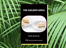 Kate Browne's The Golden Girls scholarly