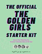 The Official Golden Girls Starter Kit -