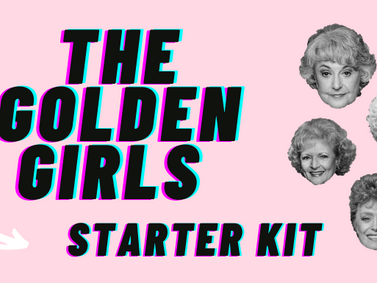 Never Watched the Golden Girls? Here's Where to Start