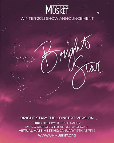 MUSKET Bright Star Musical Announcement
